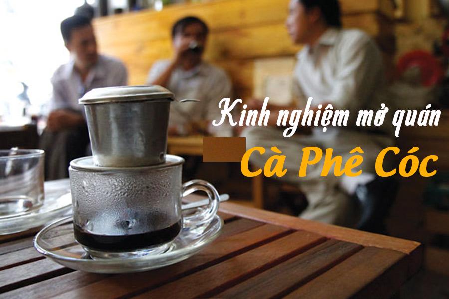 Kinh nghiệm mở quán cà phê cóc