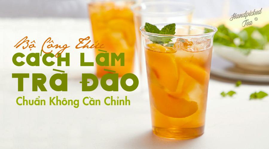 bo-cong-thuc-cach-lam-tra-dao-chuan-khong-can-chinh